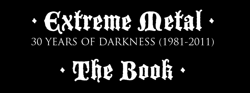 Extreme Metal - 30 Years Of Darkness (1981-2011)